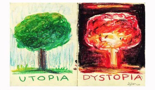 Distopya Ve Ütopya Nedir? Arasındaki Farklar Nelerdir?