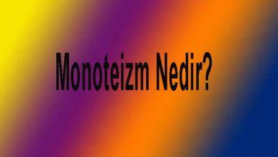 Monoteizm Nedir